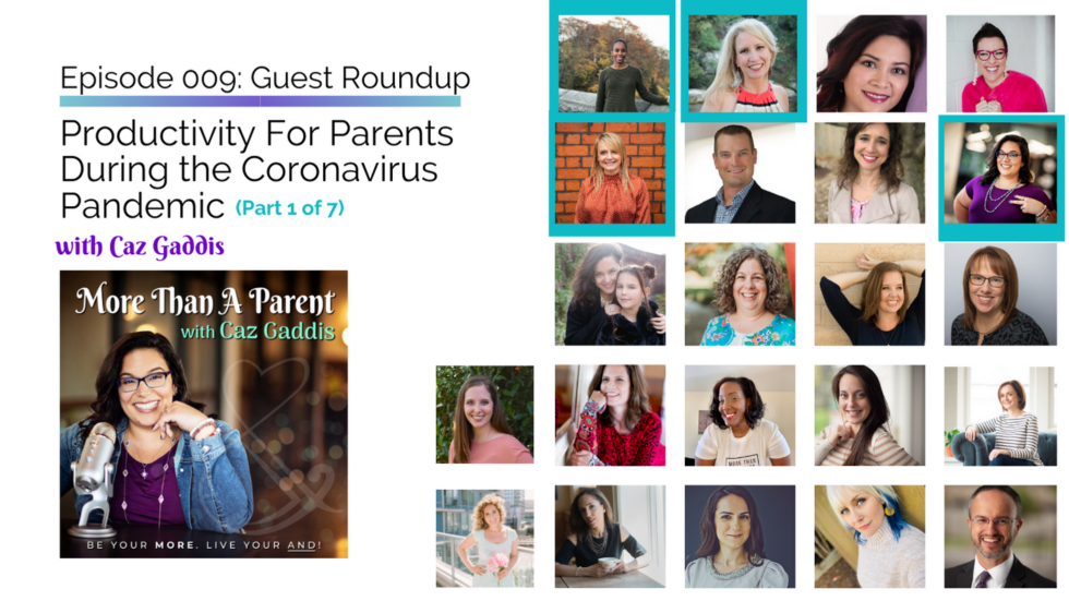 More Than A Parent Podcast Roundup on Productivity 1